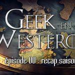 Geek en Westeros #00