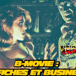 B-Movies : Affiches et Business